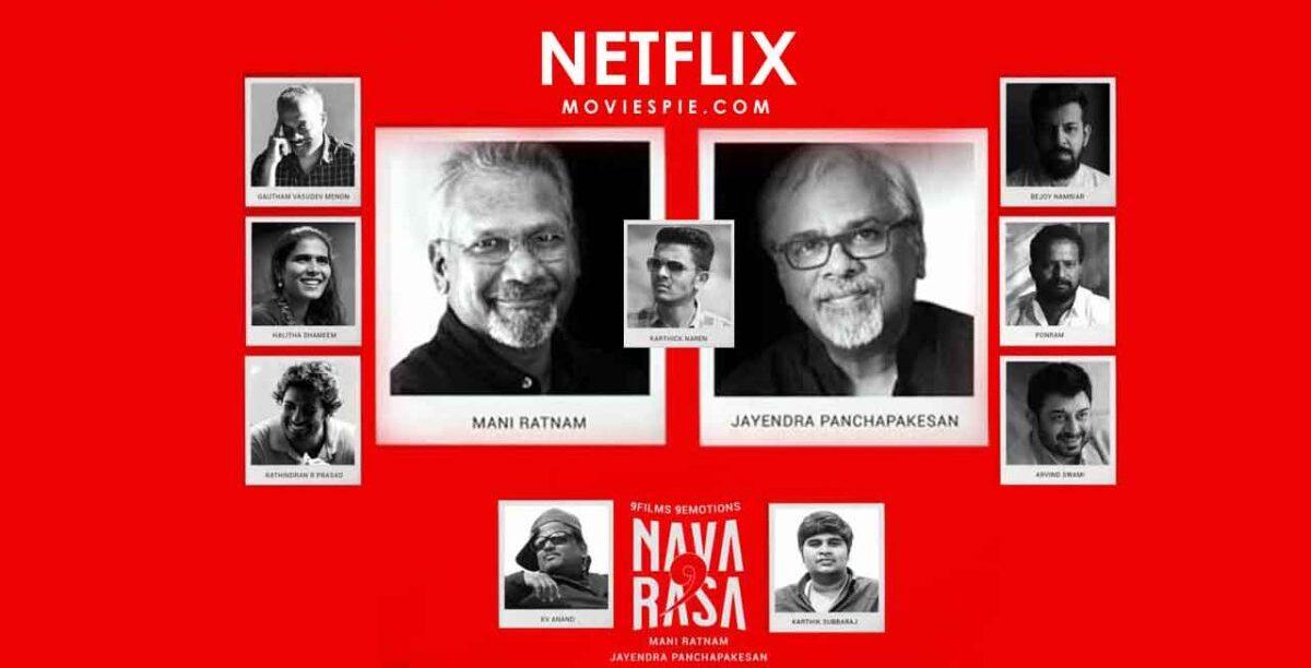Navarasa; Mani Ratnam & Jayendra Panchapakesan Anthology To Help Struggling  Kollywood Movie Makers - Varnam MY